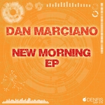 MARCIANO, Dan - New Morning EP (Front Cover)