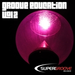 VARIOUS - Groove Education Vol 2 (Front Cover)