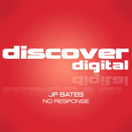 JP BATES - No Response (Front Cover)
