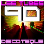 VARIOUS - Les Tubes 90 Discoteque (Front Cover)