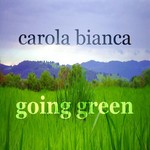 BIANCA, Carola - Going Green (Front Cover)