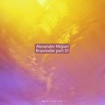 MIGUEL, Alexander - Krasnodar Part 01 (Front Cover)