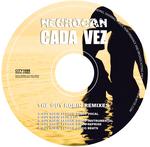NEGROCAN - Cada Vez (The Guy Robin remixes) (Back Cover)