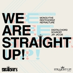 We Are Straight Up! (Exclusive EP)