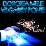MELE, Dorotea/GABRY PONTE - Lovely On My Hand (Front Cover)