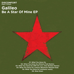 GALILEO - Be A Star Of Mine EP (Front Cover)