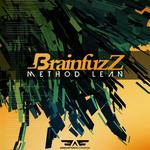 BRAINFUZZ - Method Lean EP (Front Cover)