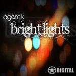 AGENT K - Bright Lights (Front Cover)