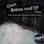 URON - Below Roof EP (Front Cover)