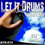ZHAROV, Ivan - Let It Drums EP (Front Cover)