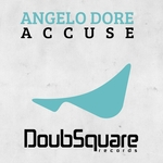 DORE, Angelo - Accuse (Front Cover)