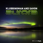 DJ KLUBBINGMAN/SAVON - Aurora (Front Cover)
