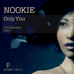 Only You (remixes Part 1)