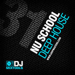 LOOPMASTERS - DJ Mixtools 31: Nu School Deep House (Sample Pack WAV) (Front Cover)