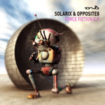 SOLARIX/OPPOSITE8 - Force Fiction EP (Front Cover)
