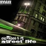 OLDSKOOL & RII - Street Life (Front Cover)