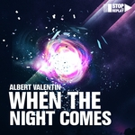 VALENTIN, Albert - When The Night Comes (Front Cover)