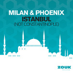 MILAN & PHOENIX - Istanbul (Not Constantinople) (Front Cover)