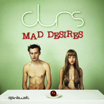 DURS - Mad Desires (Front Cover)
