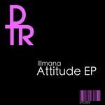 ILLMANA - Attitude EP (Front Cover)