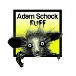 SCHOCK, Adam - Ruff (Front Cover)