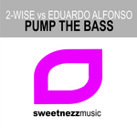 2 WISE vs EDUARDO ALFONSO - Pump The Bass (Front Cover)