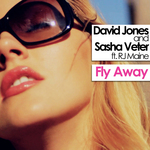 JONES, David vs SASHA VETER feat RJ MAINE - Fly Away (Front Cover)