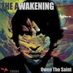 OWEN THE SAINT - The Awakening (Front Cover)