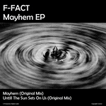 F FACT - Mayhem EP (Front Cover)