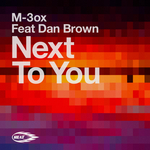 M 3OX feat DAN BROWN - Next To You (Front Cover)