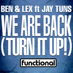 We Are Back: Turn It Up