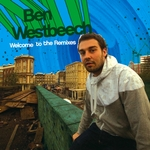 WESTBEECH, Ben - Welcome To The Remixes (Front Cover)