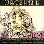 DJ KROSS - 1Love (Front Cover)