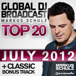 SCHULZ, Markus/VARIOUS - Global DJ Broadcast Top 20 July 2012 (Front Cover)