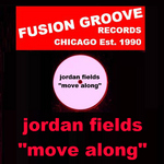 FIELDS, Jordan - Move Along (Back Cover)