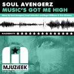 SOUL AVENGERZ - Music's Got Me High (Front Cover)