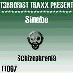SINOBE - Schizophrenia (Front Cover)