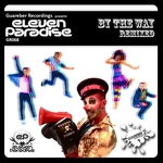 ELEVEN PARADISE - By The Way (remixes) (Front Cover)