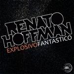 HOFFMAN, Renato - Explosivo Fantastico (Front Cover)