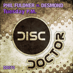 FULDNER, Phil feat DESMOND - Tuesday PM (Back Cover)
