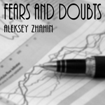 ZHAHIN, Aleksey - Fears & Doubts (Front Cover)