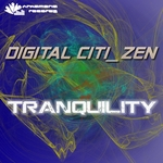 DIGITAL CITI ZEN - Tranquility (Front Cover)