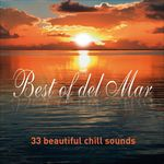 Best Of Del Mar: 33 Beautiful Chill Sounds