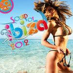 VARIOUS - Sound Of Ibiza 2012 Deep House Funky House Chillhouse House (Front Cover)