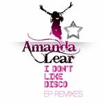 I Don't Like Disco EP Remixes