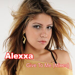 Give To Me (Mixes)