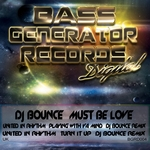 DJ BOUNCE - Must Be Love (Front Cover)