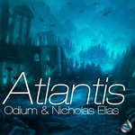 ELIAS, Nicholas/DJ ODIUM - Atlantis (remixes) (Front Cover)