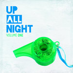 VARIOUS - Up All Night Vol 1 (Front Cover)