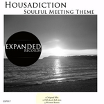 HOUSADICTION - Soulful Meeting Theme (Front Cover)